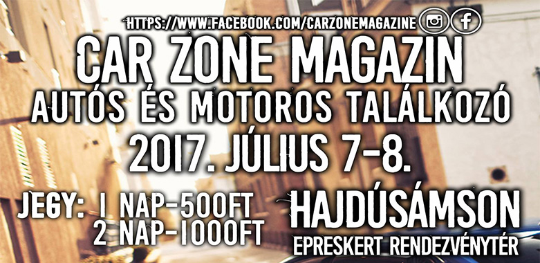Car Zone Magazin Autós és Motoros Találkozó