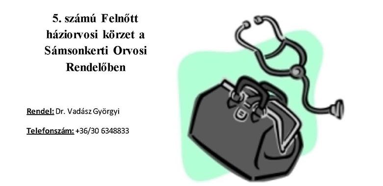 5. számú Felnőtt háziorvosi körzet a Sámsonkerti Orvosi Rendelőben
